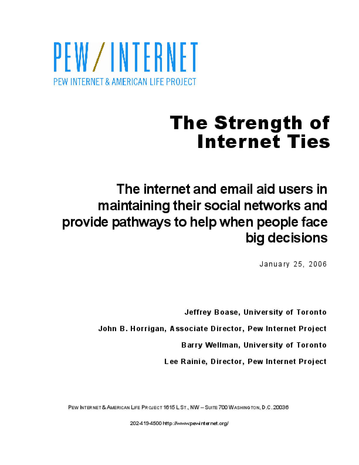 The Strength of Internet Ties