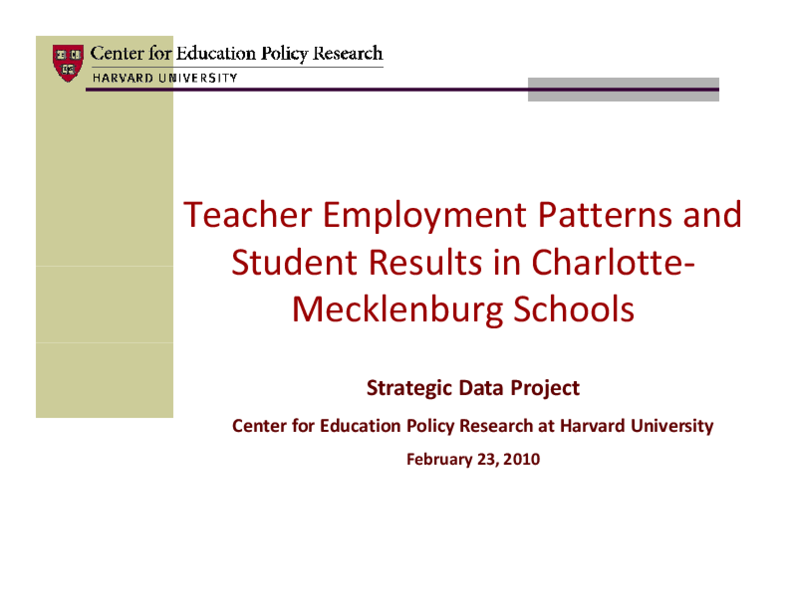 Teacher Employment Patterns and Student Results in Charlotte-Mecklenburg Schools