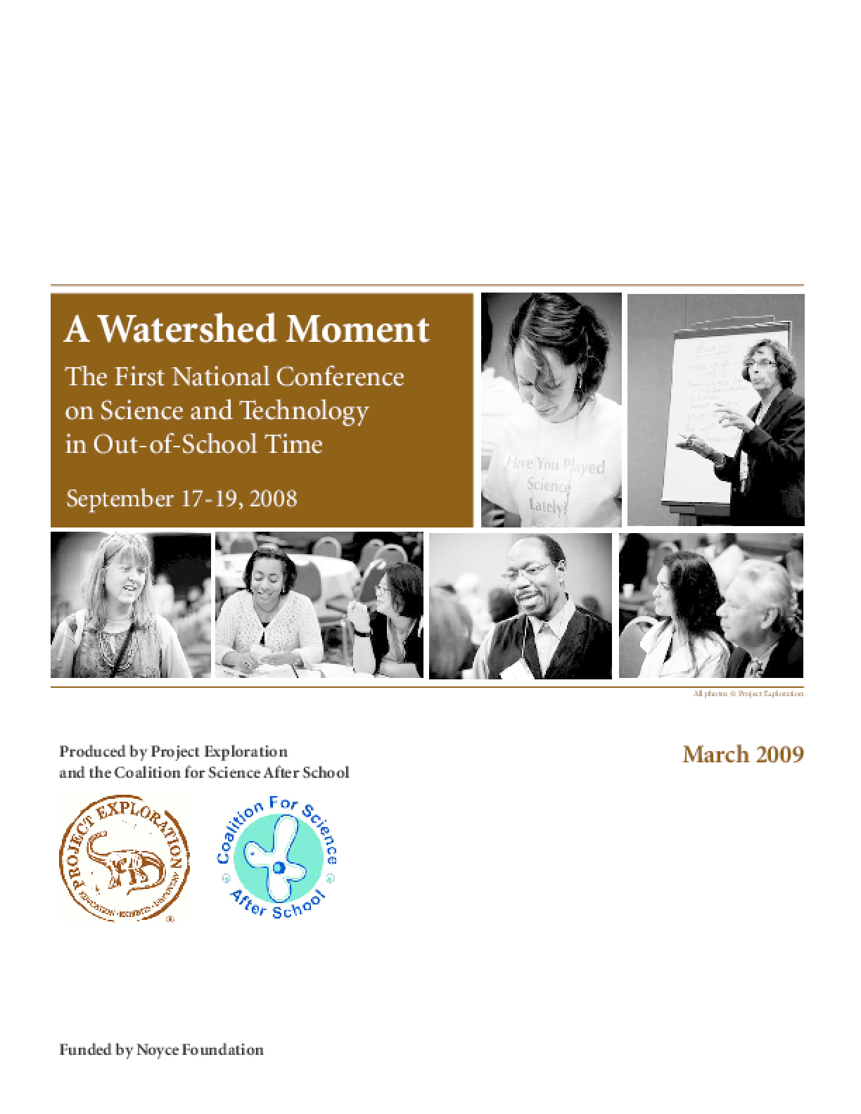 A Watershed Moment: The First National Conference on Science in Out-of-School Time