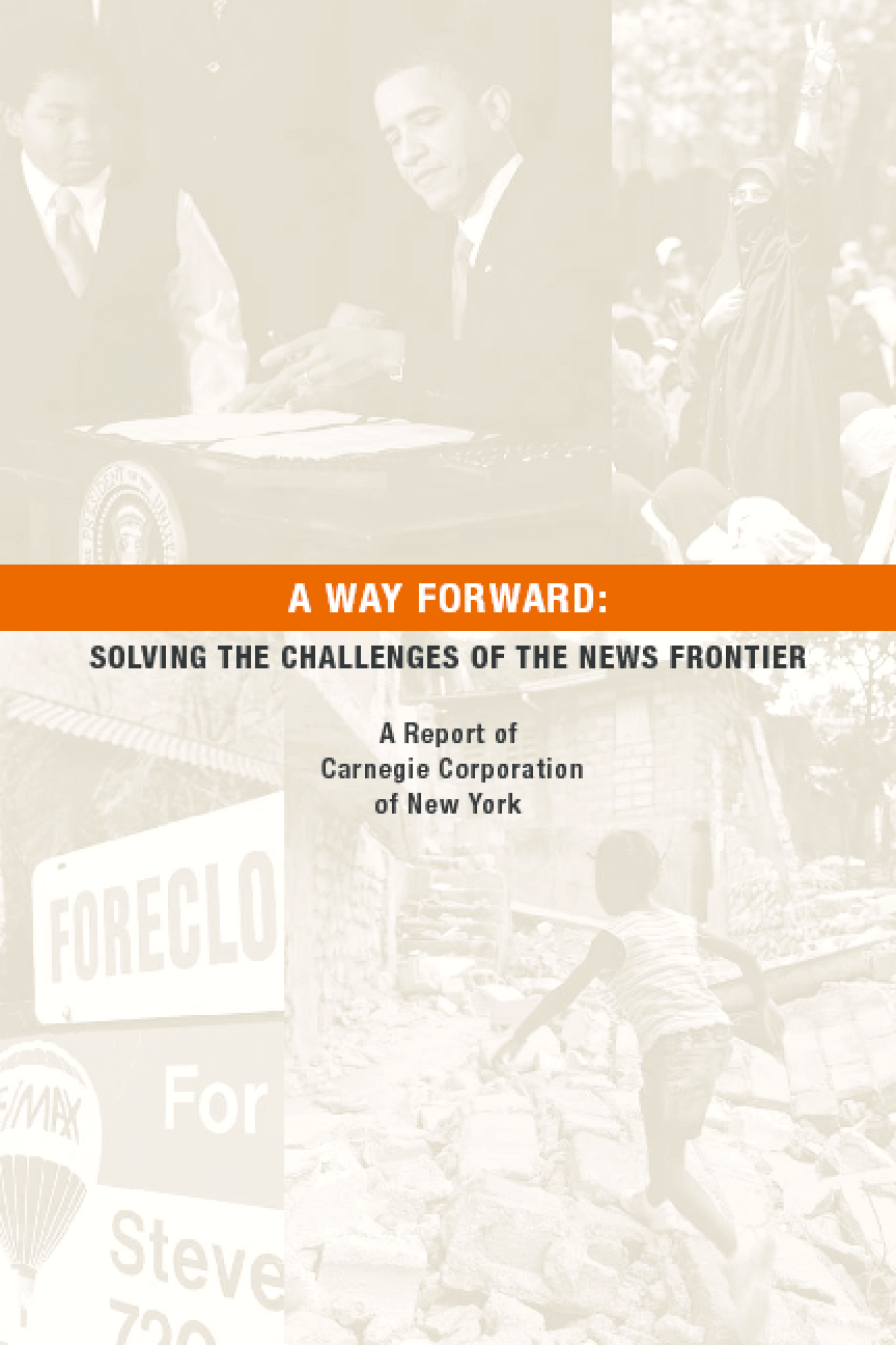 A Way Forward: Solving the Challenges of the News Frontier