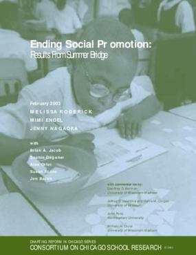 Ending Social Promotion: Results from Summer Bridge