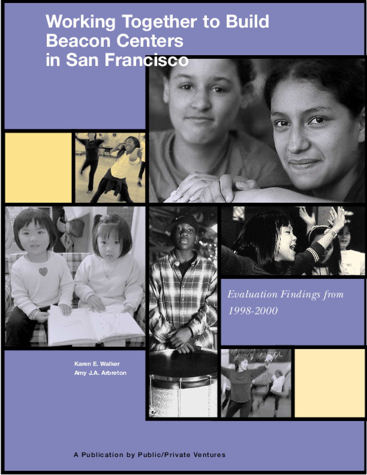 Working Together to Build Beacon Centers in San Francisco: Evaluation Findings from 1998-2000