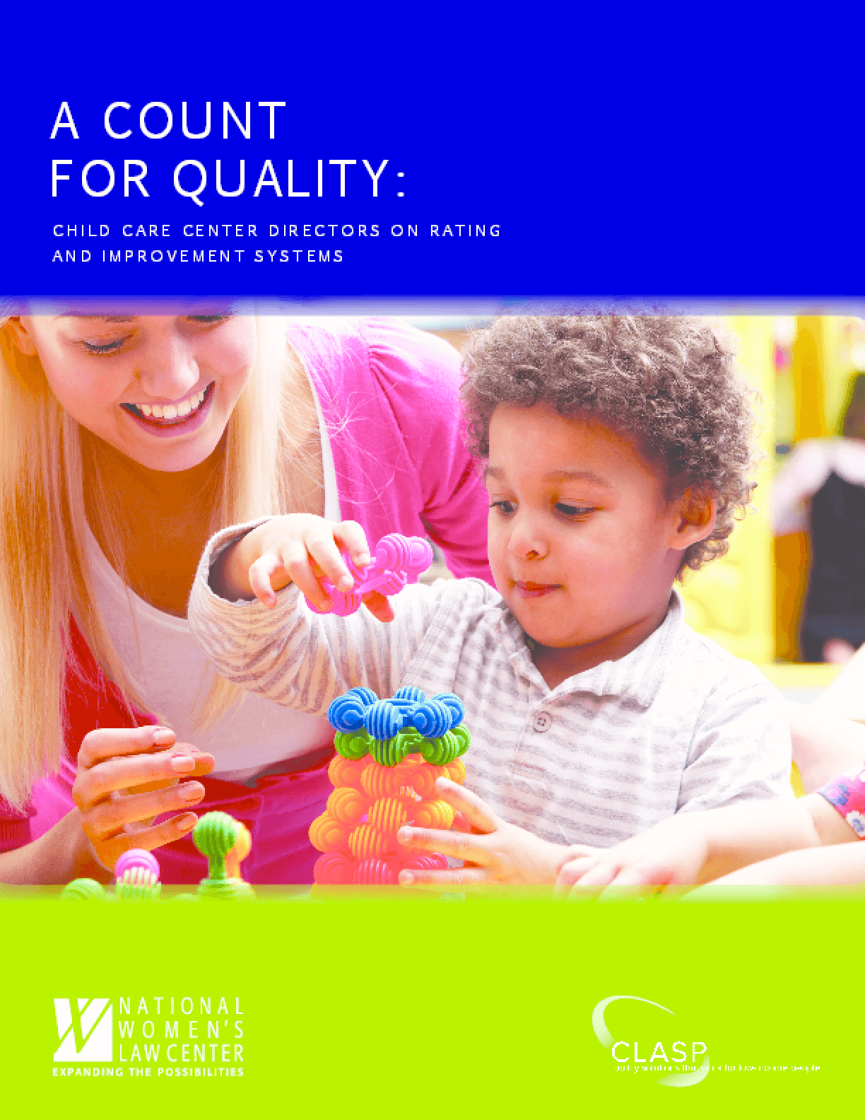 A Count for Quality: Child Care Center Directors on Rating and Improvement Systems