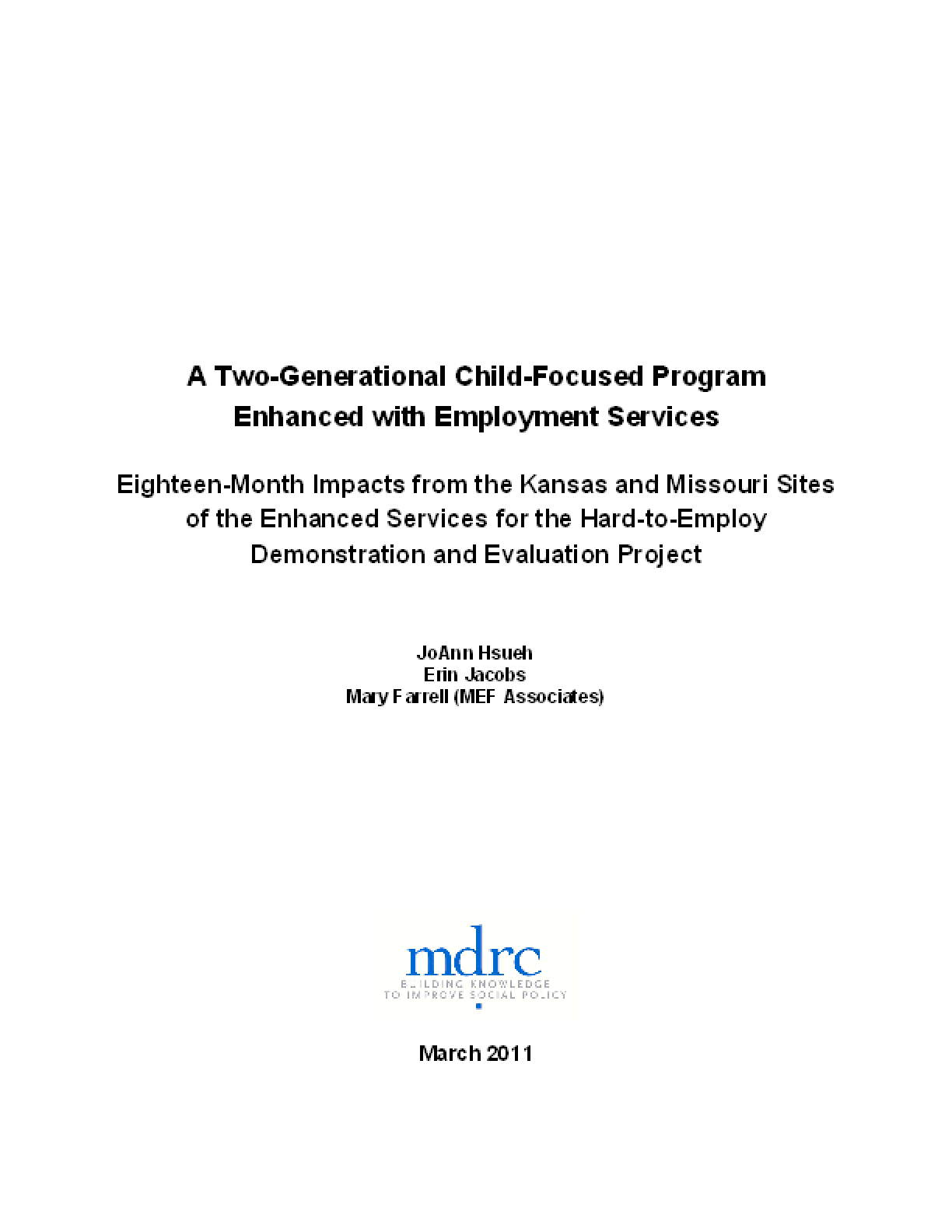 A Two-Generational Child-Focused Program Enhanced With Employment Services