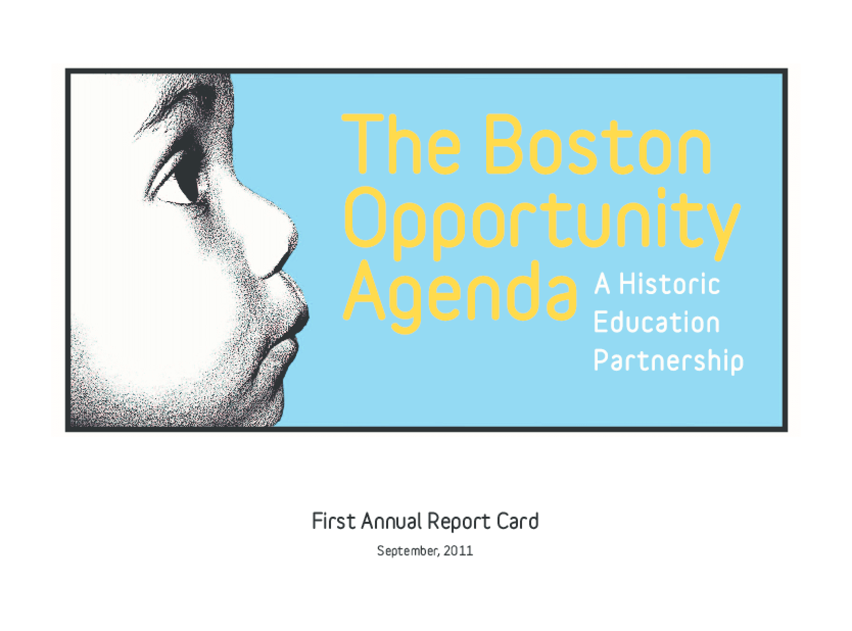 The Boston Opportunity Agenda: A Historic Education Partnership