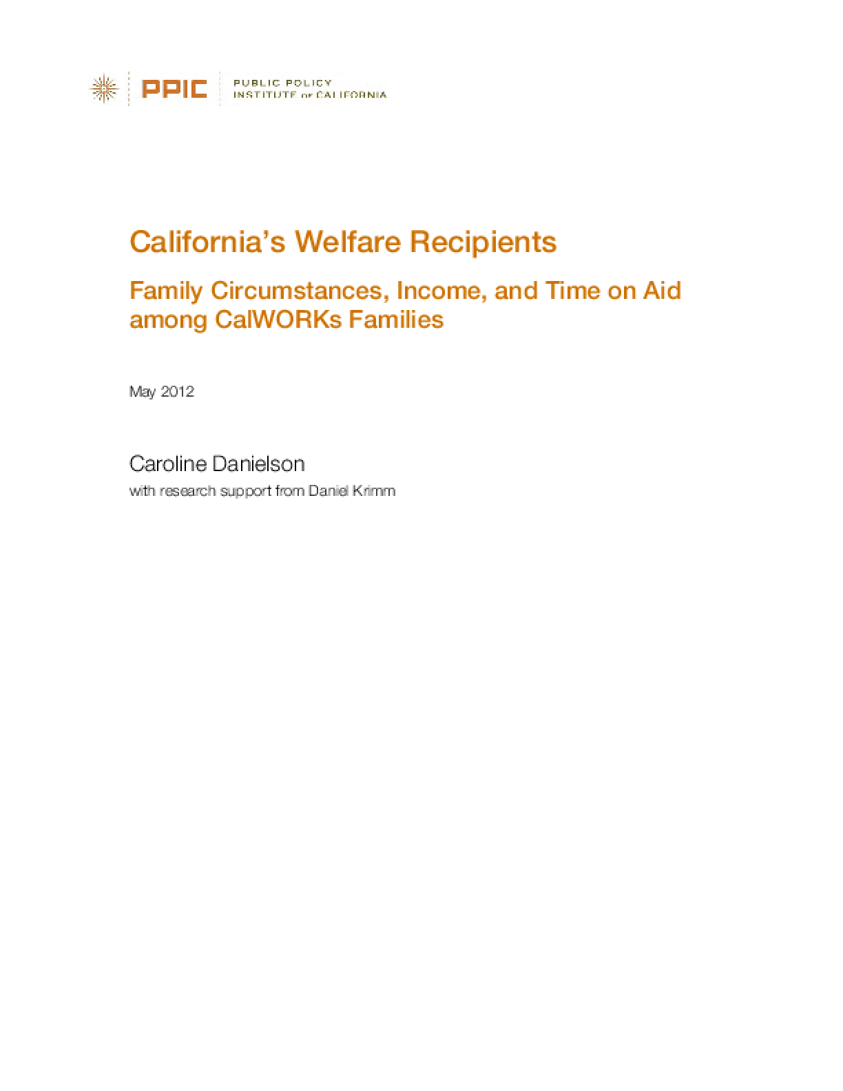 California's Welfare Recipients: Family Circumstances, Income, and Time on Aid Among CalWORKs Families