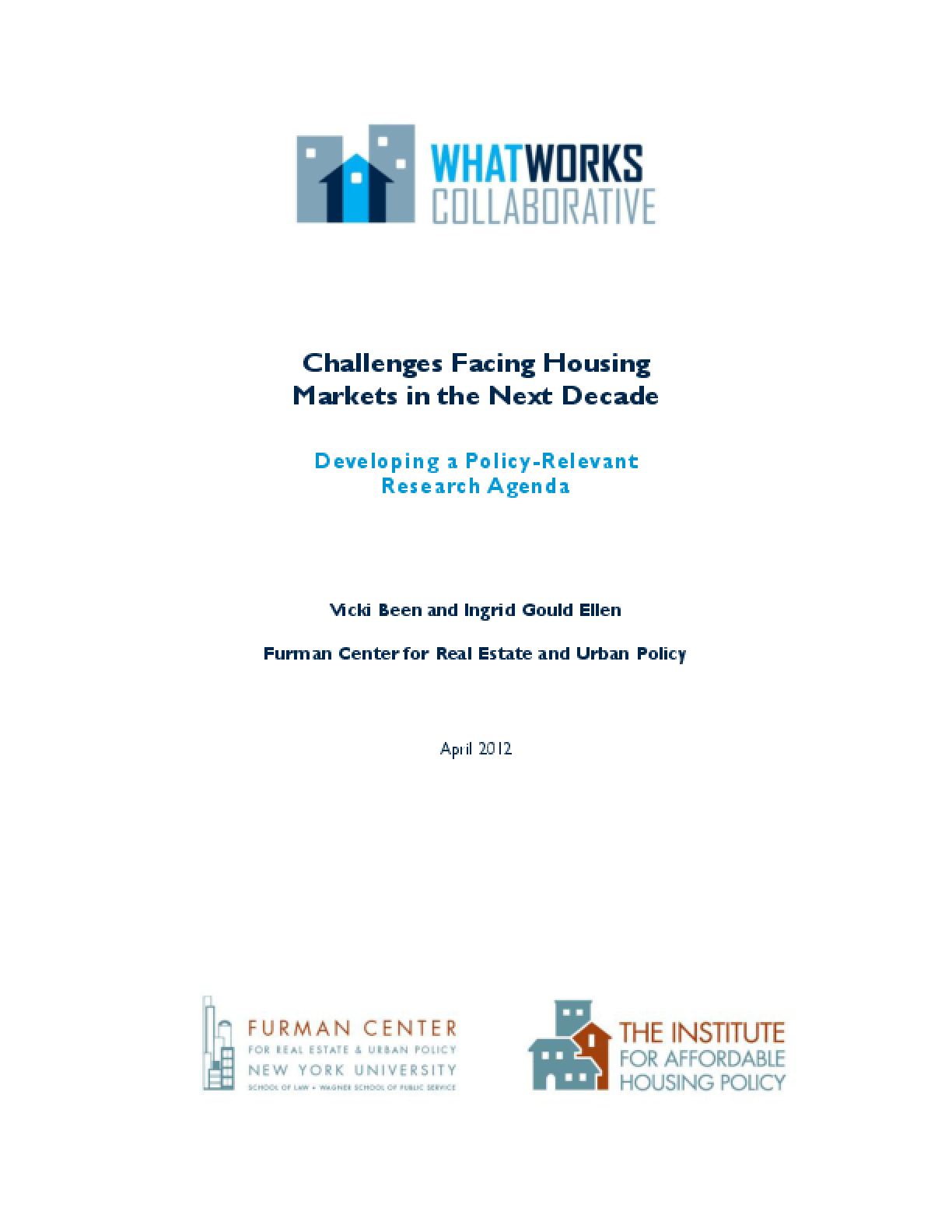 Challenges Facing Housing Markets in the Next Decade, Developing a Policy-Relevant Research Agenda