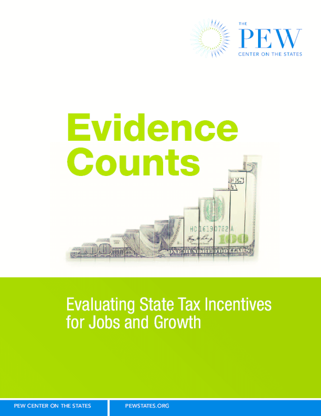 Evidence Counts: Evaluating State Tax Incentives for Jobs and Growth
