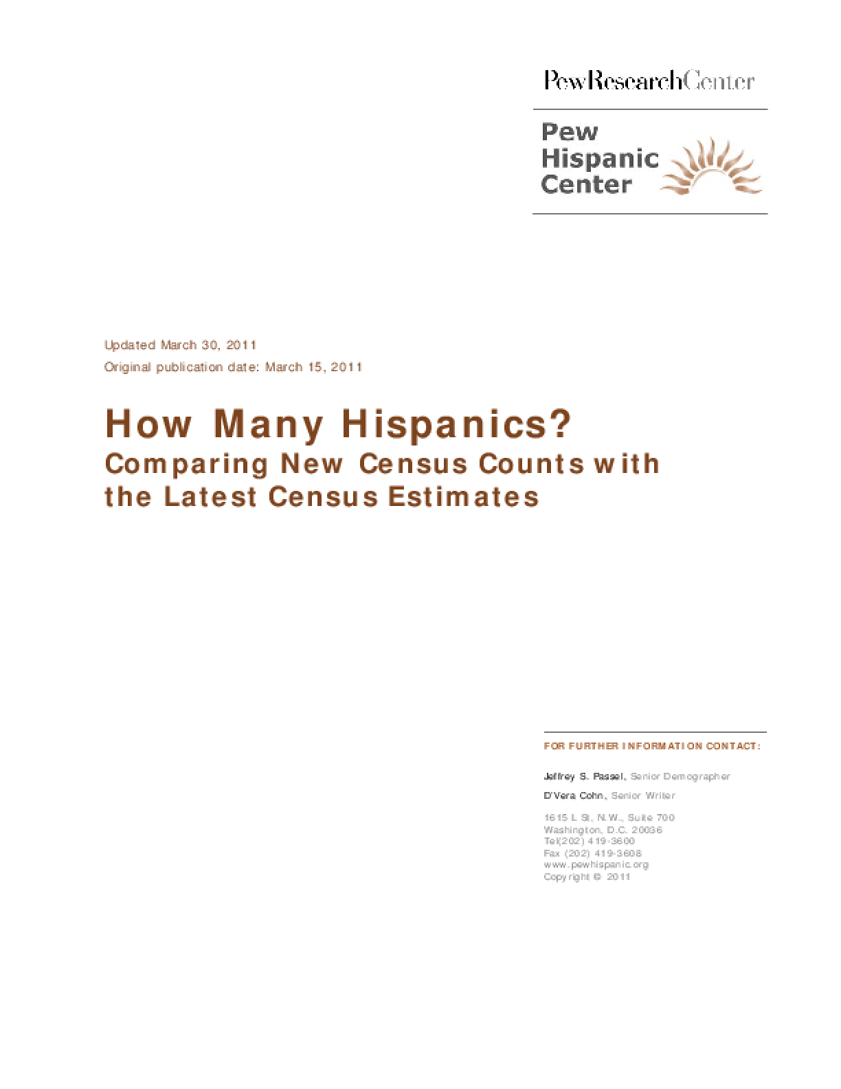 How Many Hispanics? Comparing New Census Counts With the Latest Census Estimates