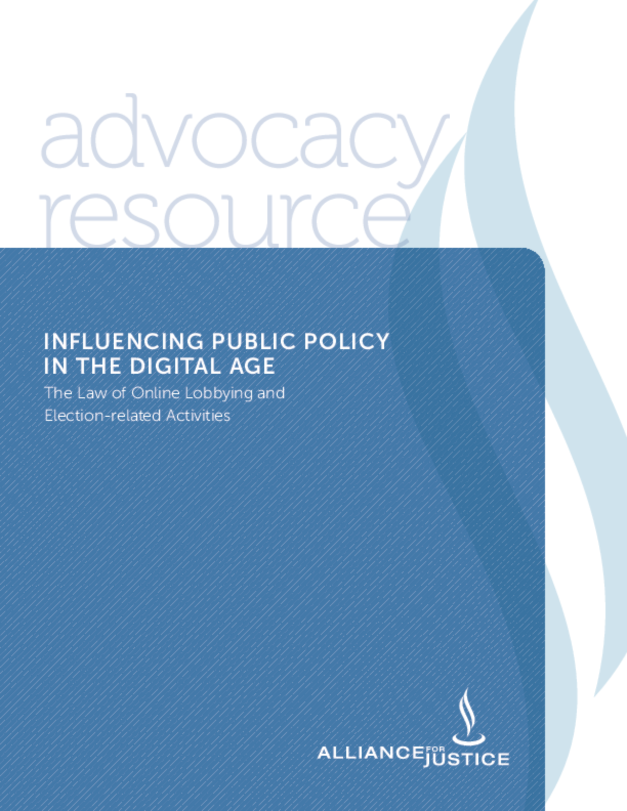 Influencing Public Policy in the Digital Age: The Law of Online Lobbying and Election-Related Activities