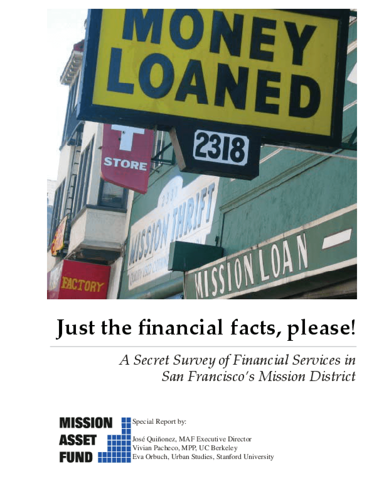 Just the Financial Facts Please! A Secret Survey of Financial Services in San Francisco's Mission District