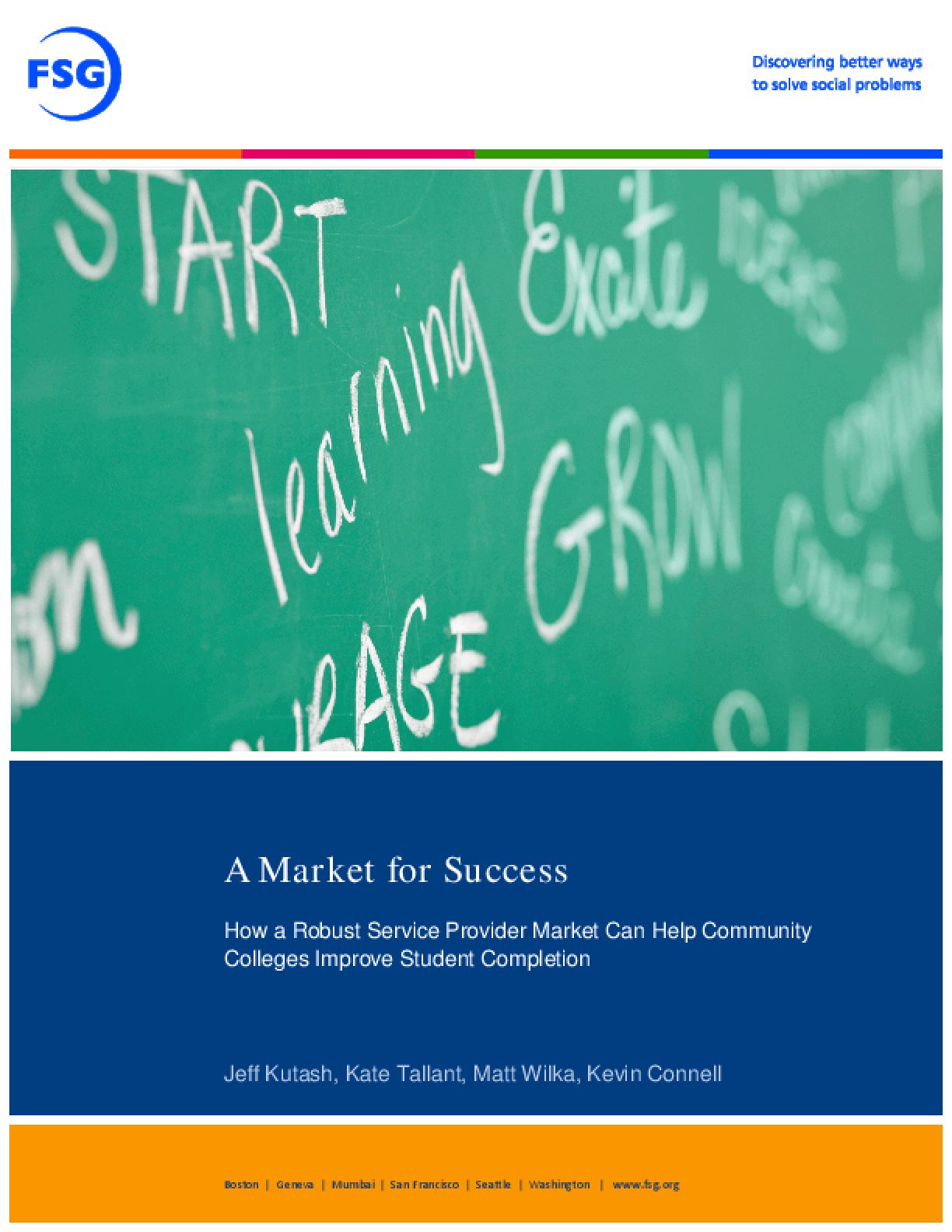 A Market for Success: How a Robust Service Provider Market Can Help Community Colleges Improve Student Completion