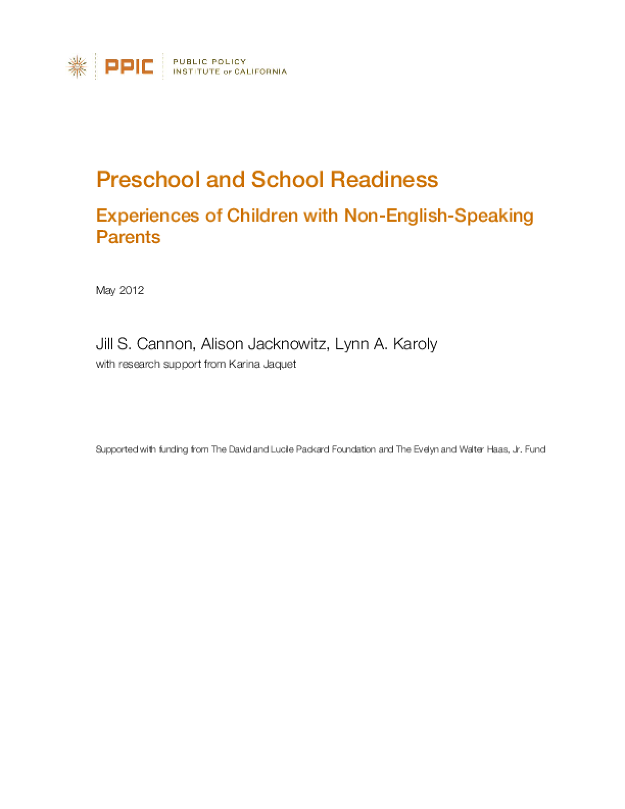 Preschool and School Readiness: Experiences of Children With Non-English-Speaking Parents