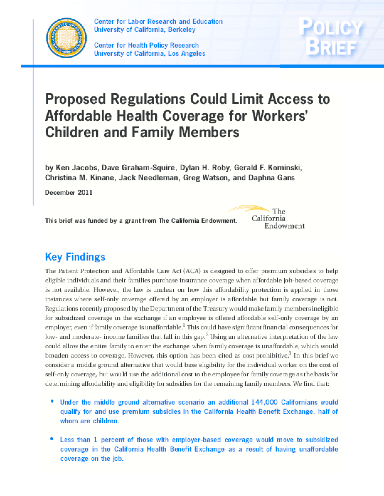 Proposed Regulations Could Limit Access to Affordable Health Coverage for Workers' Children and Family Members