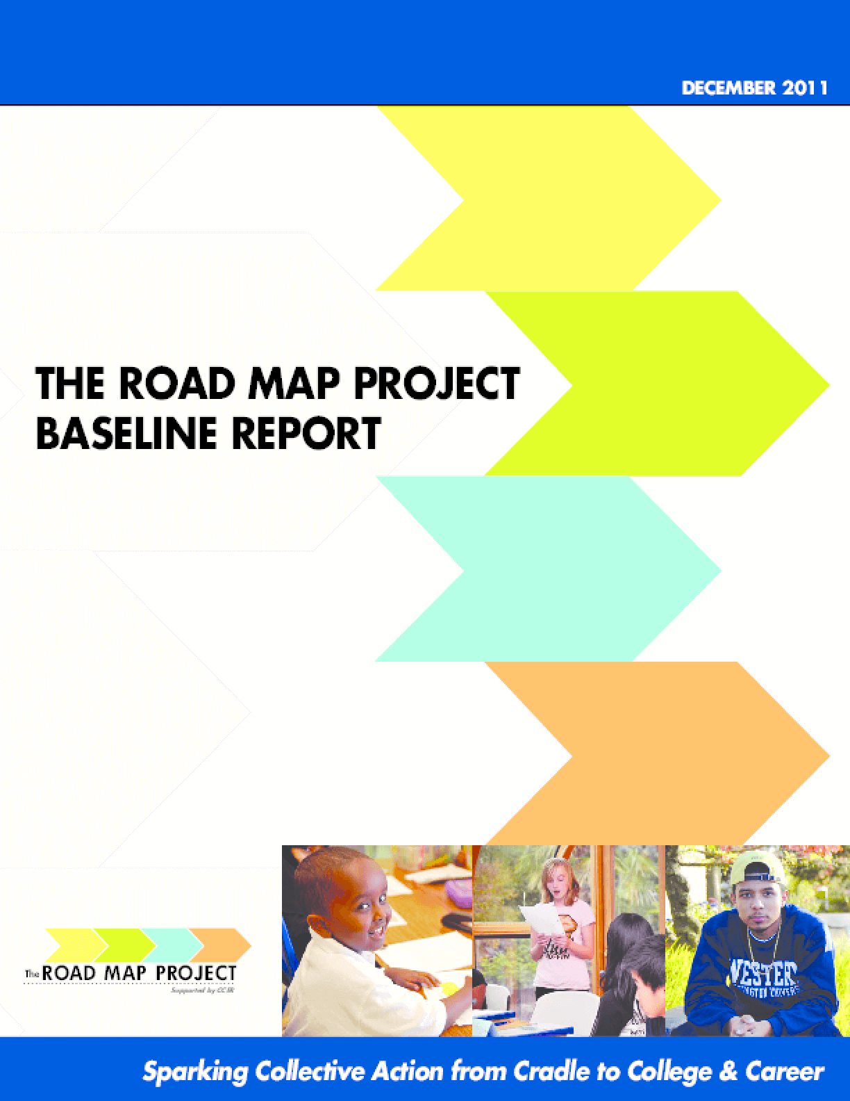 The Road Map Project Baseline Report