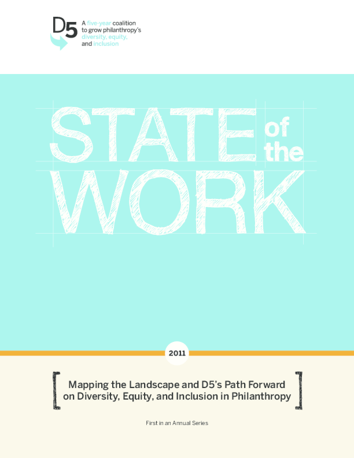 State of the Work: Mapping the Landscape and D5's Path Forward on Diversity, Equity, and Inclusion in Philanthropy