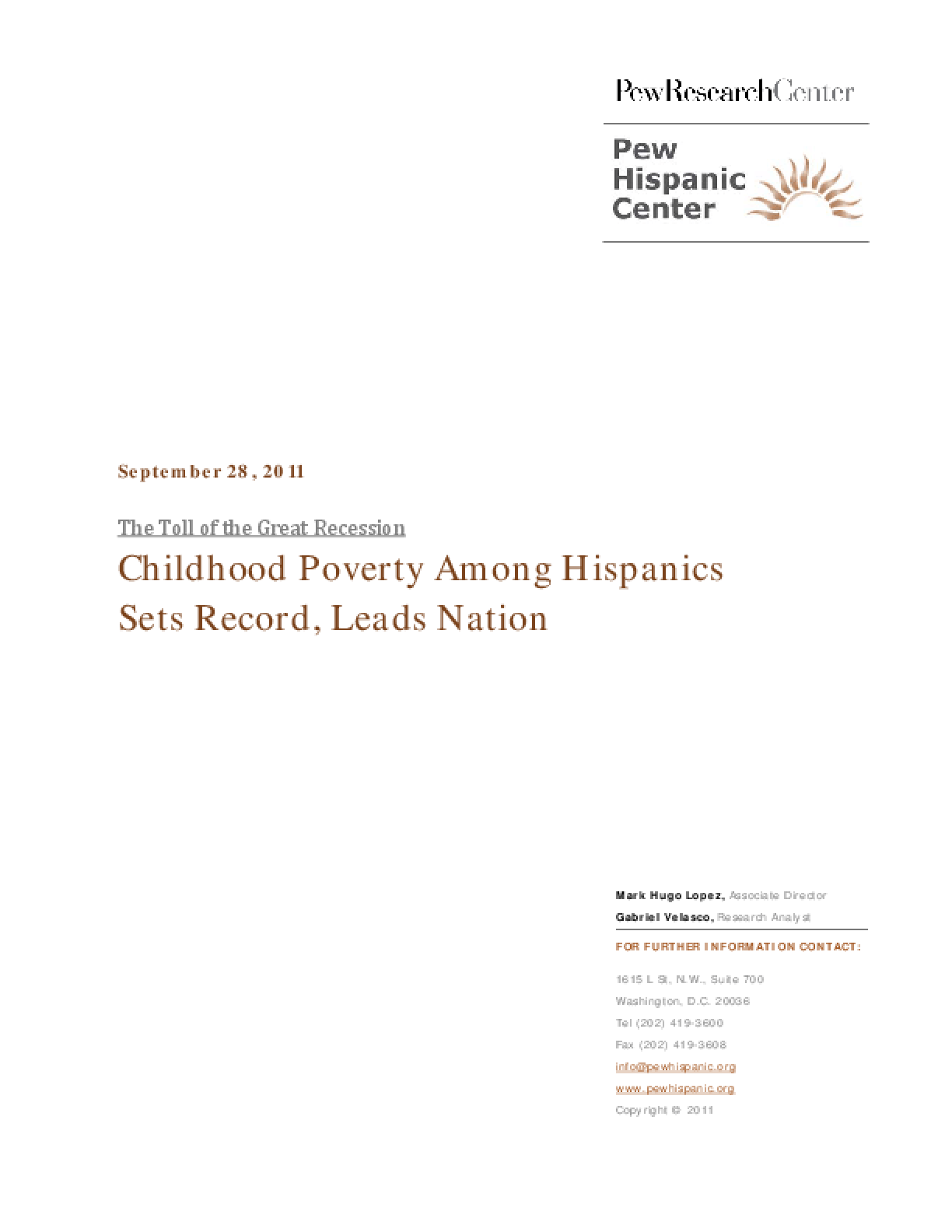 The Toll of the Great Recession: Childhood Poverty Among Hispanics Sets Record, Leads Nation