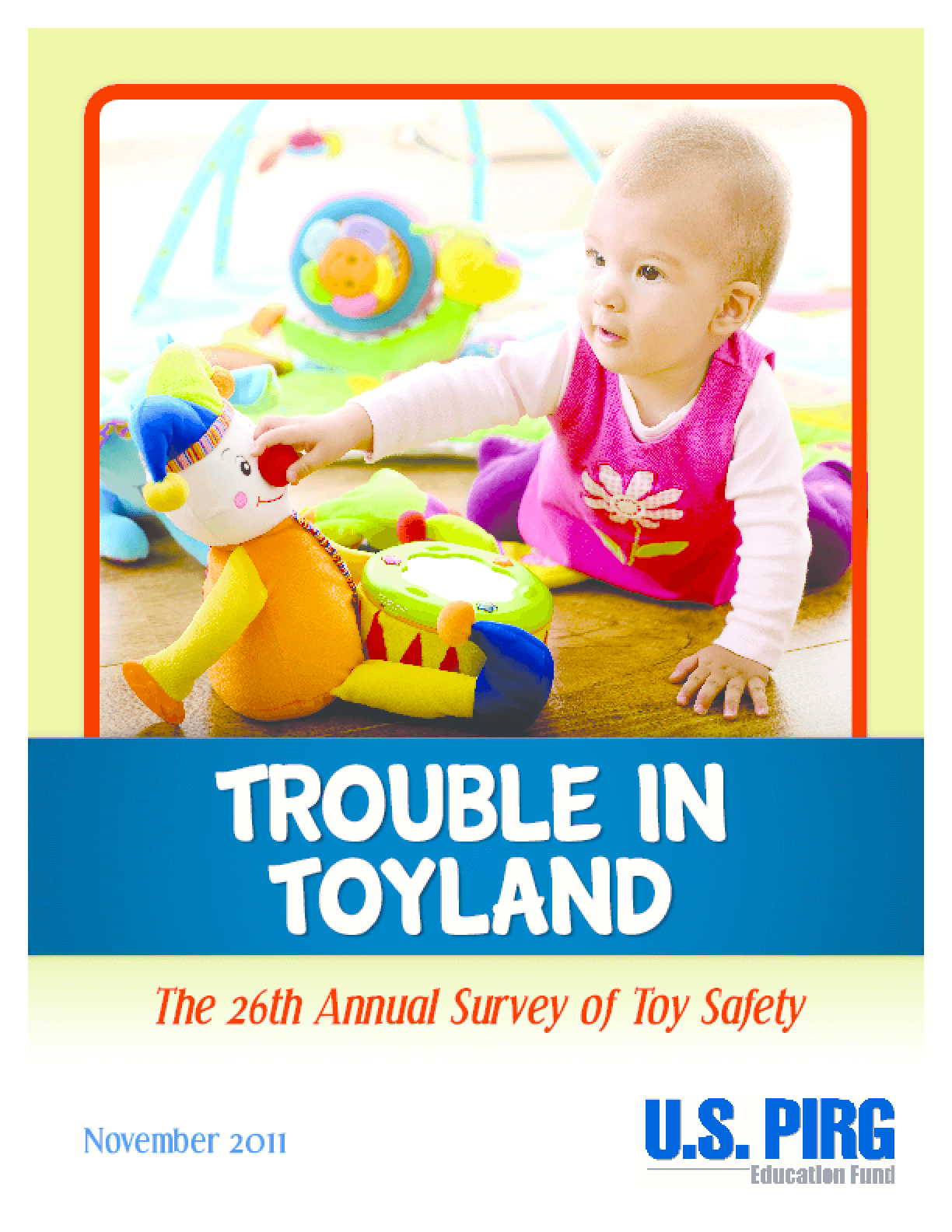 Trouble in Toyland: The 26th Annual Survey of Toy Safety