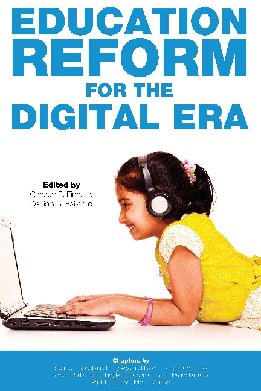Education Reform for the Digital Era