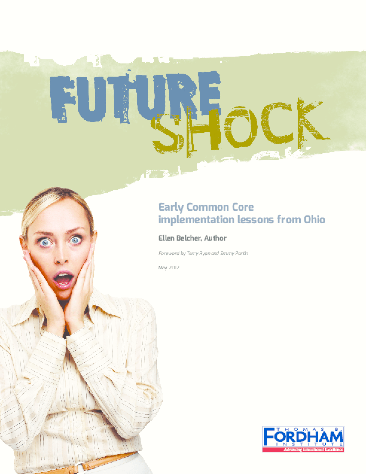 Future Shock: Early Common Core Implementation Lessons from Ohio