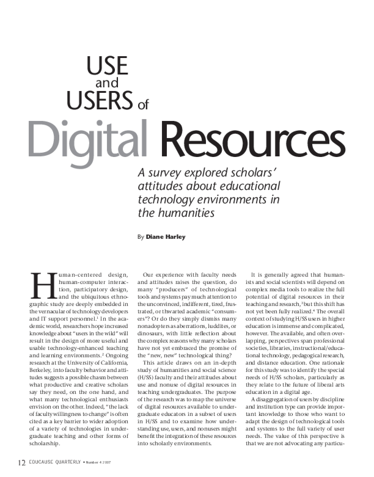 Summary Article: Use and Users of Digital Resources: A survey explored scholar's attitudes about educational technology environments in the humanities