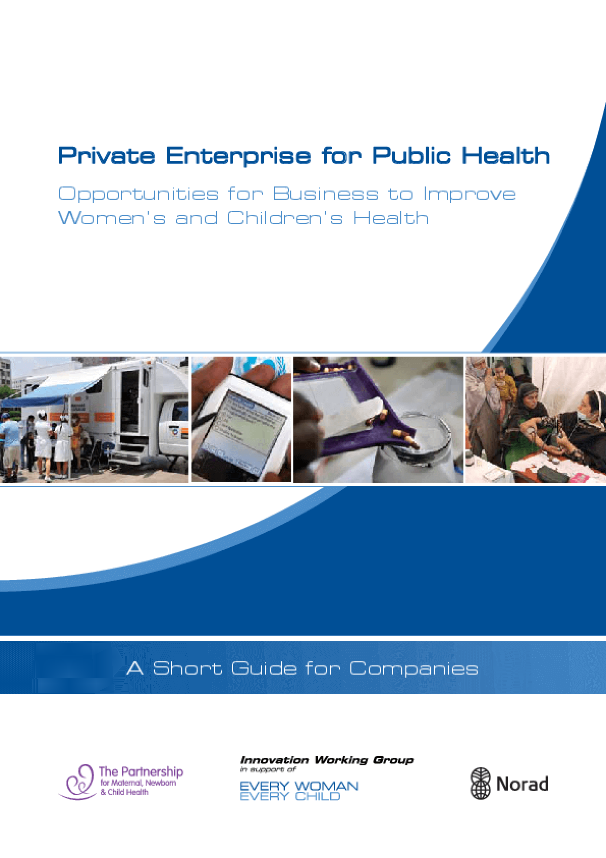 Private Enterprise for Public Health: Opportunities for Business to Improve Women's and Children's Health