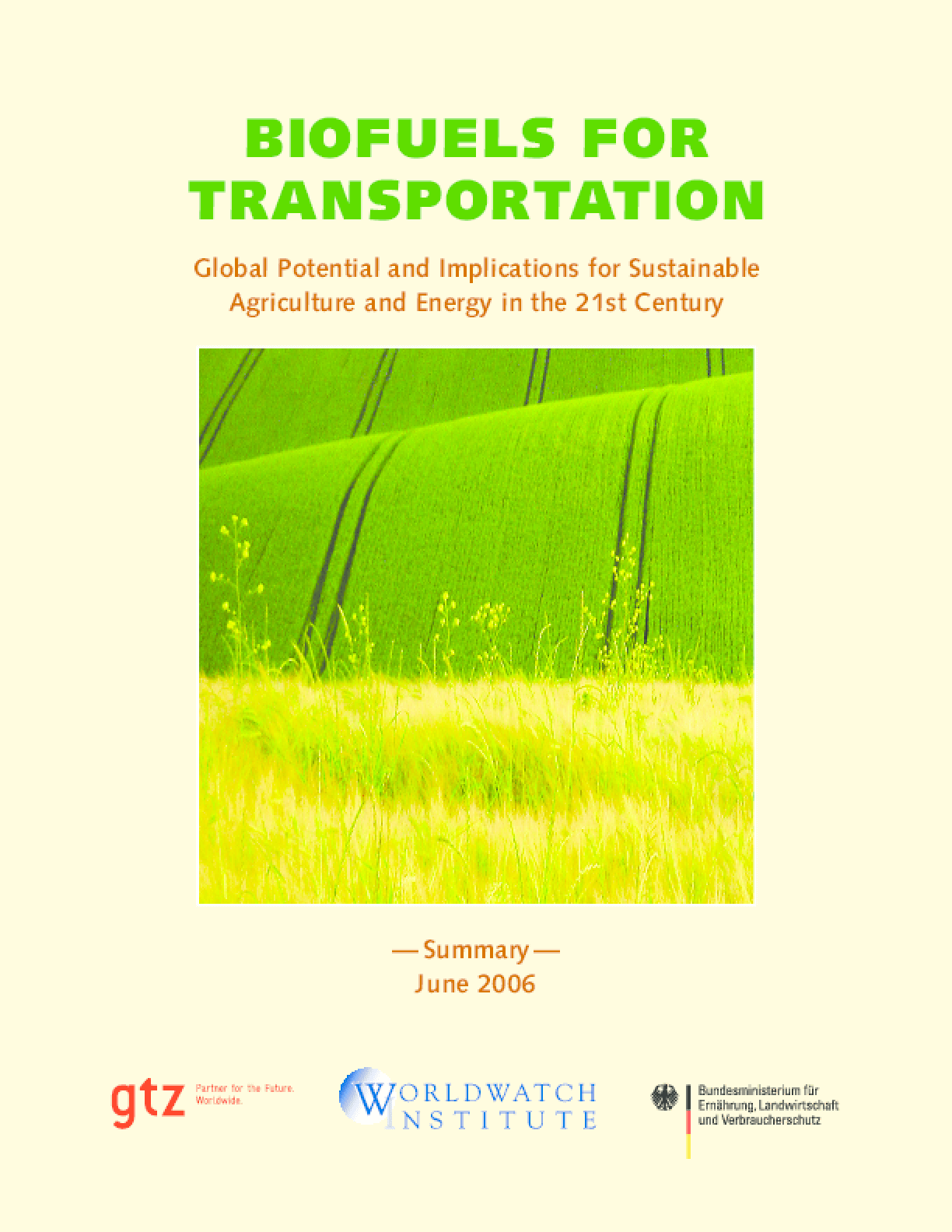 Biofuels for Transportation