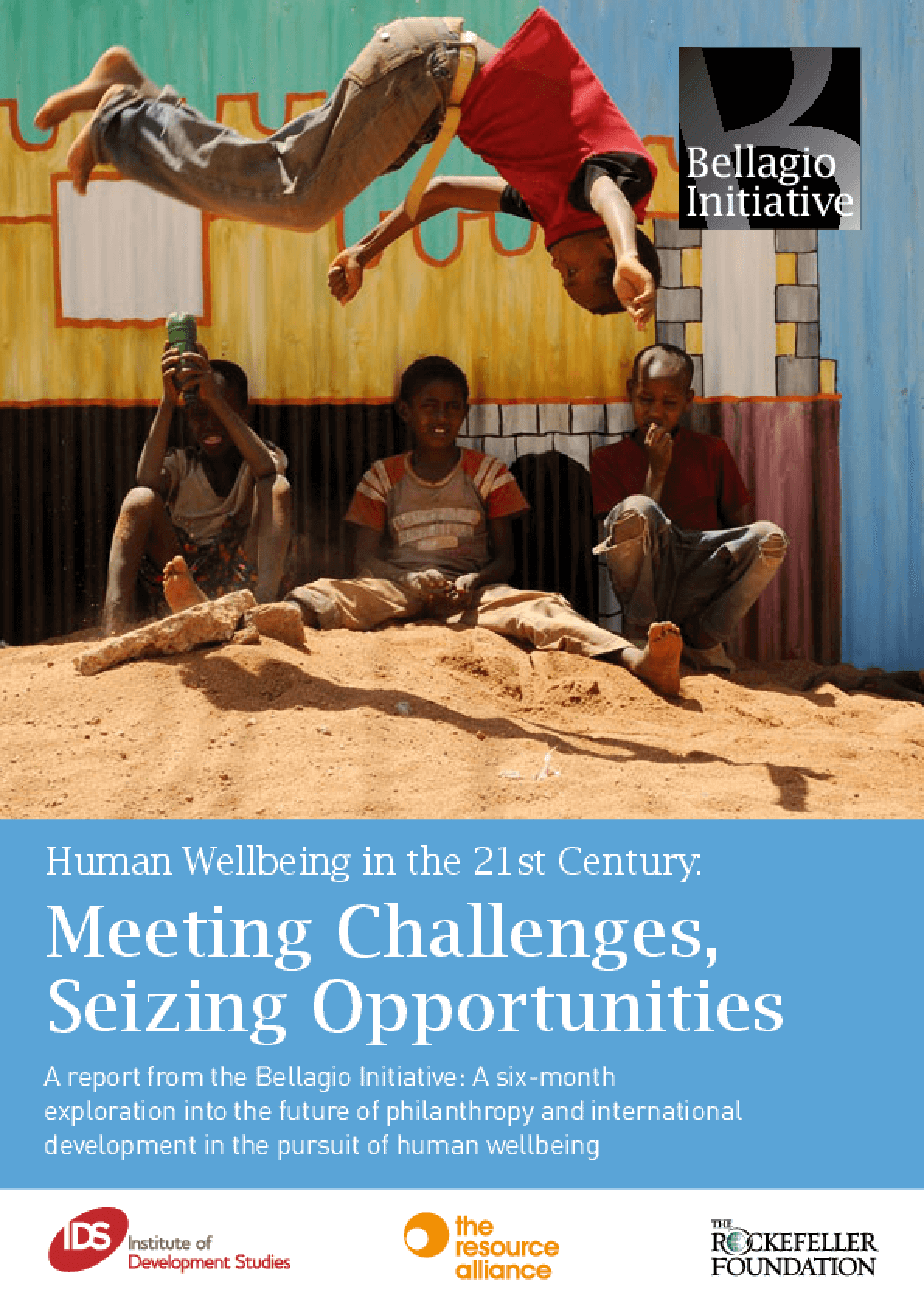 Human Wellbeing in the 21st Century: Meeting Challenges, Seizing Opportunities