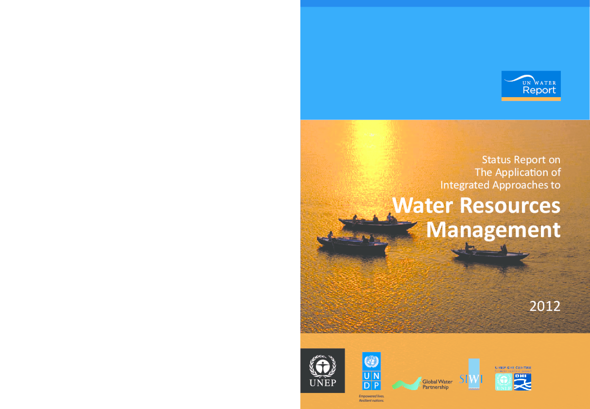 Status Report on the Application of Integrated Approaches to Water Resources Management 2012