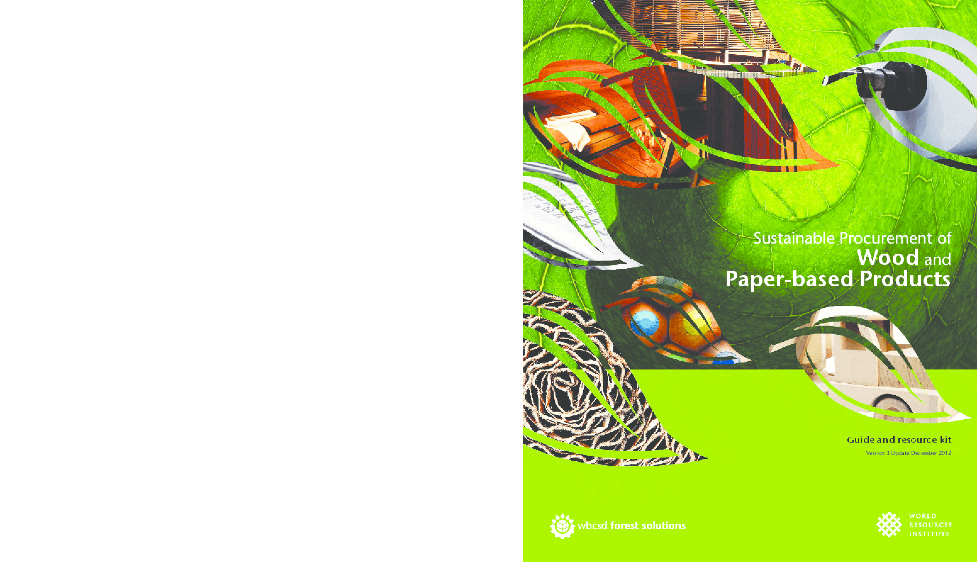 Sustainable Procurement of Wood and Paper-Based Products: Version 3