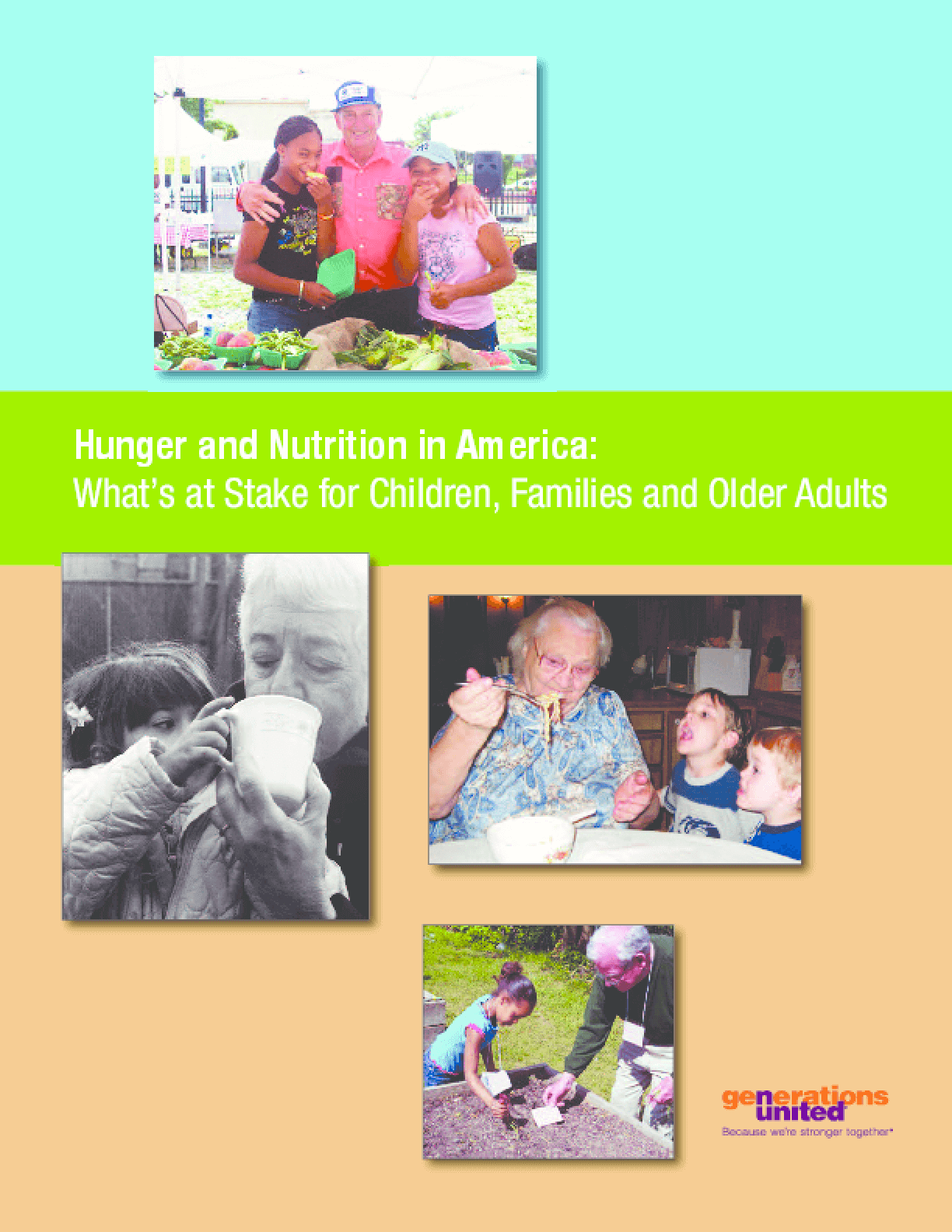 Hunger and Nutrition: What's at Stake for Children, Families, and Older Adults