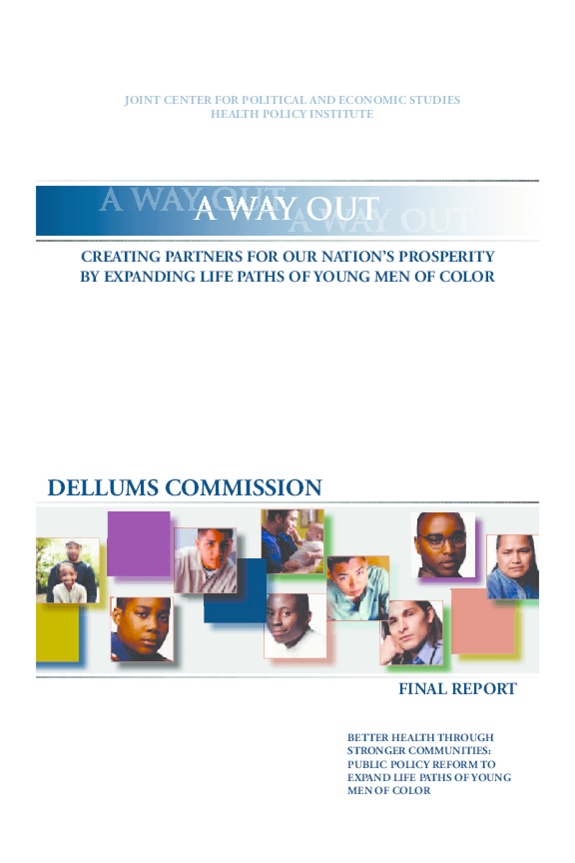 A Way Out: Creating Partners for Our Nation's Prosperity by Expanding Life Paths of Young Men of Color