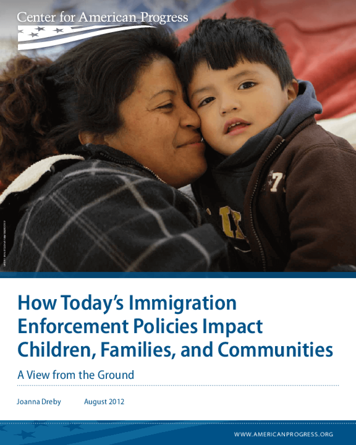 How Today's Immigration Enforcement Policies Impact Children, Families, and Communities: A View from the Ground