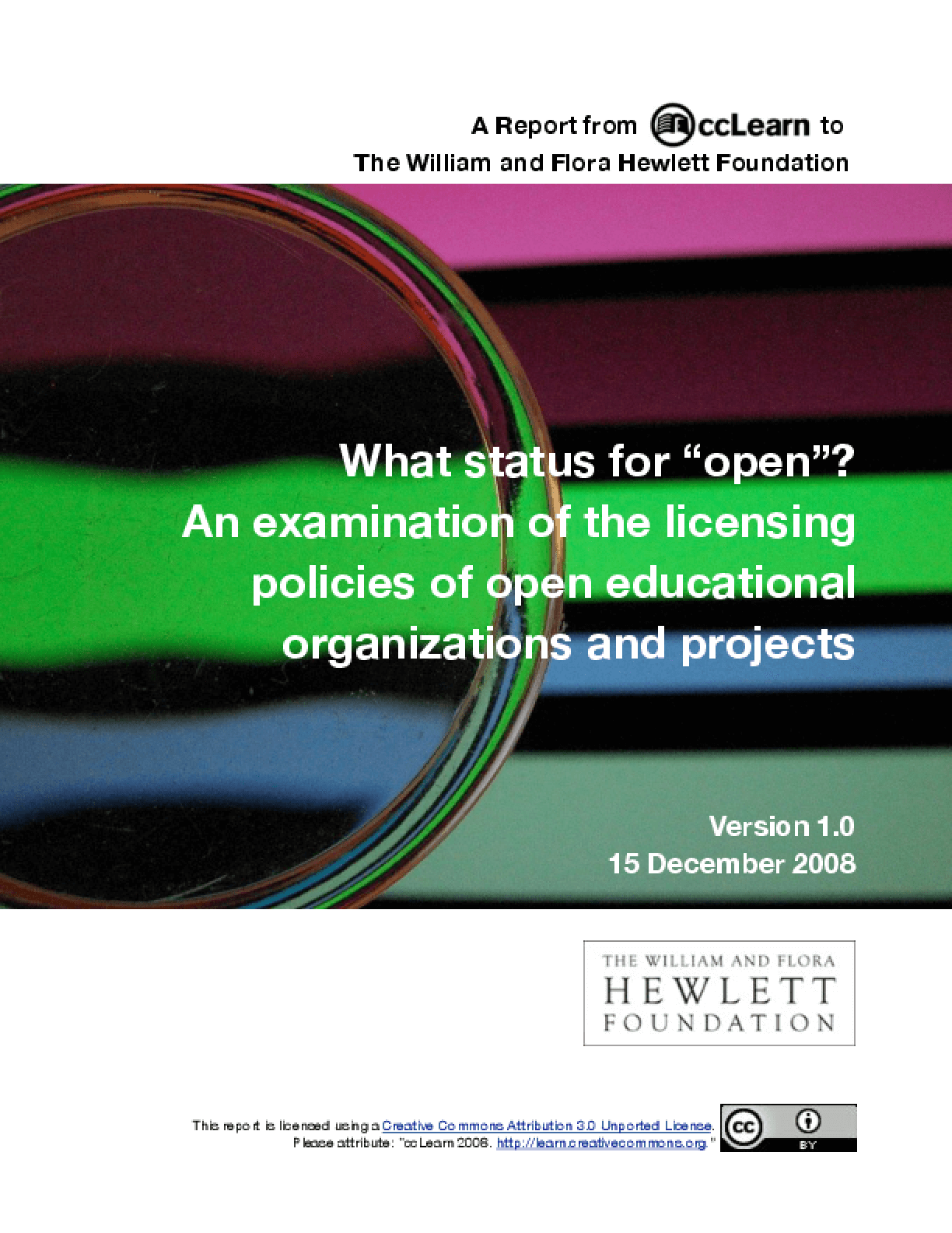 "What status for ""open""? An examination of the licensing policies of open educational organizations and projects"