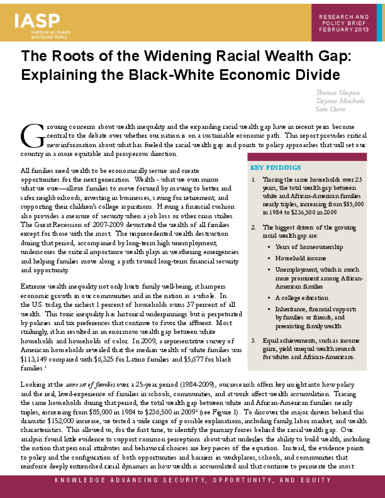 The Roots of the Widening Racial Wealth Gap: Explaining the Black-White Economic Divide