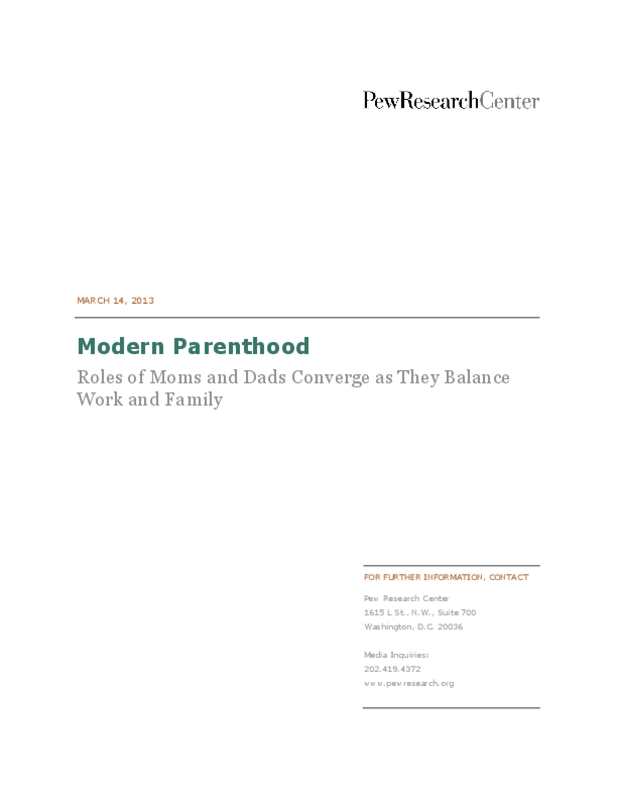 Modern Parenthood: Roles of Moms and Dads Converge as They Balance Work and Family