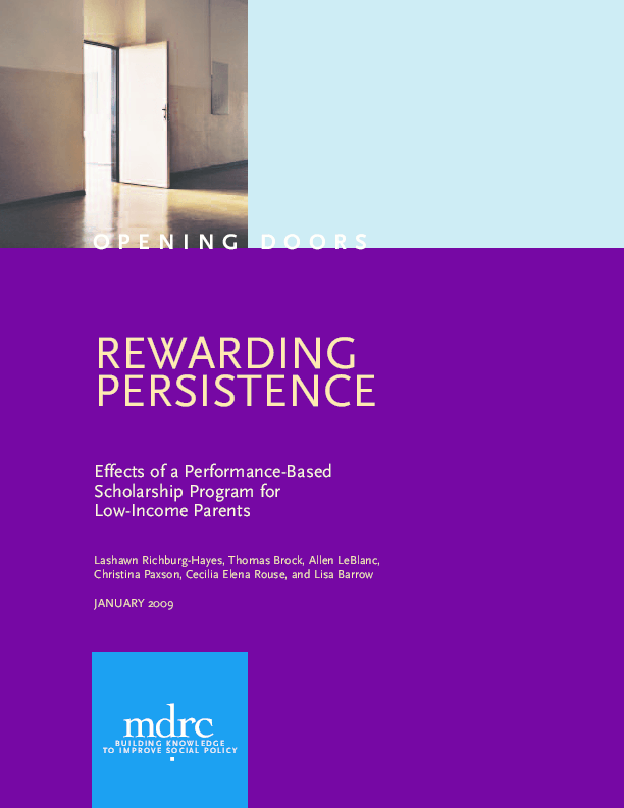Rewarding Persistence: Effects of a Performance-Based Scholarship Program for Low-Income Parents