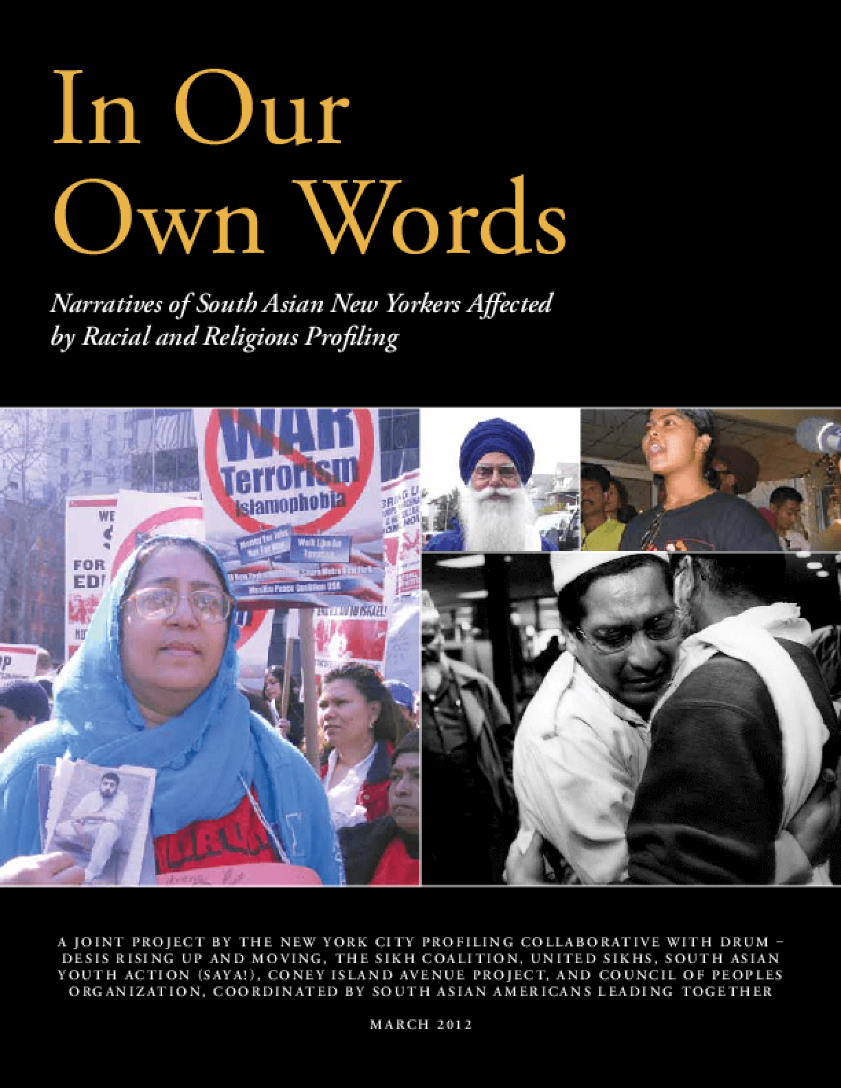 In Our Own Words: Narratives of South Asian New Yorkers Affected by Racial and Religious Profiling