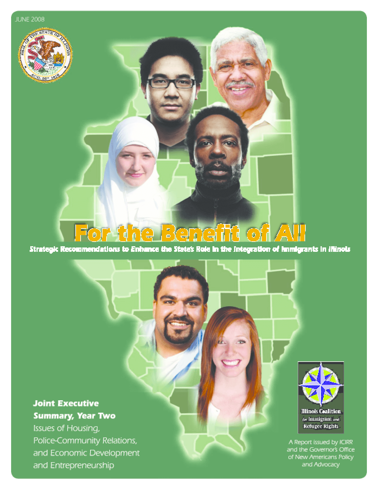 For the Benefit of All: Strategic Recommendations to Enhance the State's Role in the Integration of Immigrants in Illinois (Joint Executive Summary, Year Two)