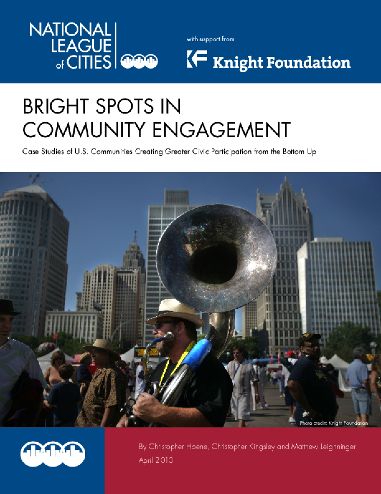 Bright Spots in Community Engagement: Case Studies of U.S. Communities Creating Greater Civic Participation from the Bottom Up