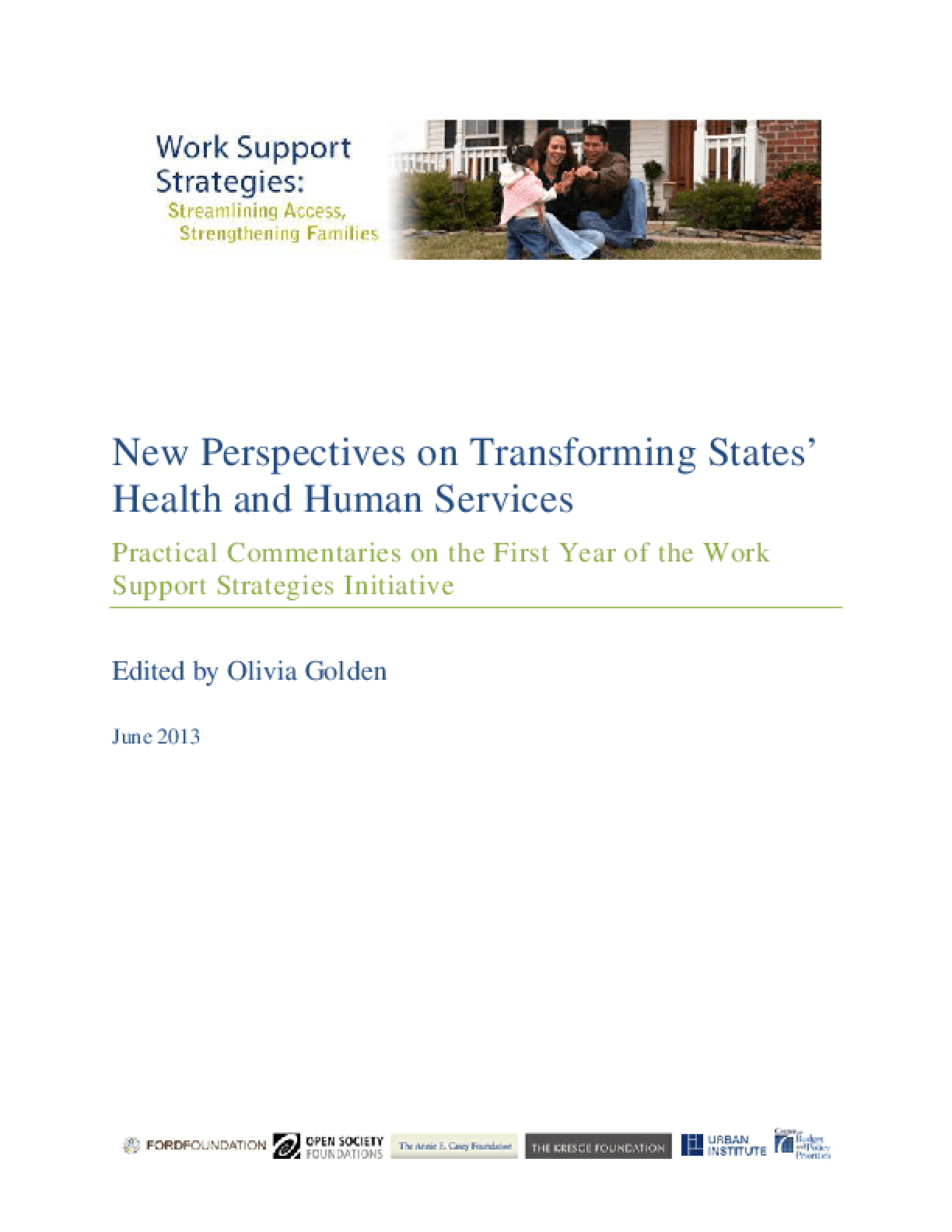 New Perspectives on Transforming States' Health and Human Services: Practical Commentaries on the First Year of the Work Support Strategies Initiative