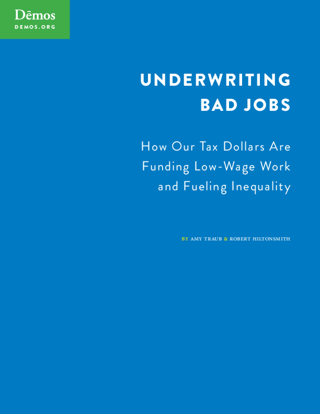 Underwriting Bad Jobs: How Our Tax Dollars are Funding Low-Wage Work and Fueling Inequality