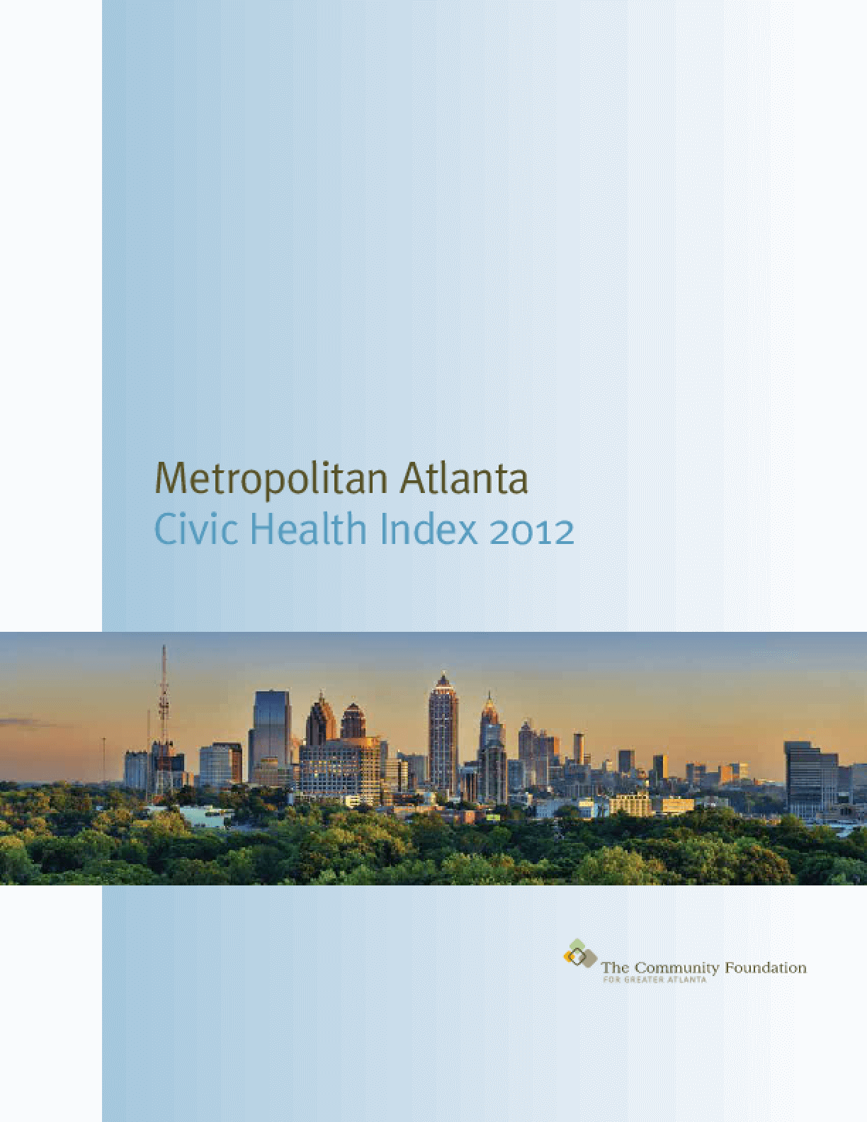 Metropolitan Atlanta: Civic Health Index 2012