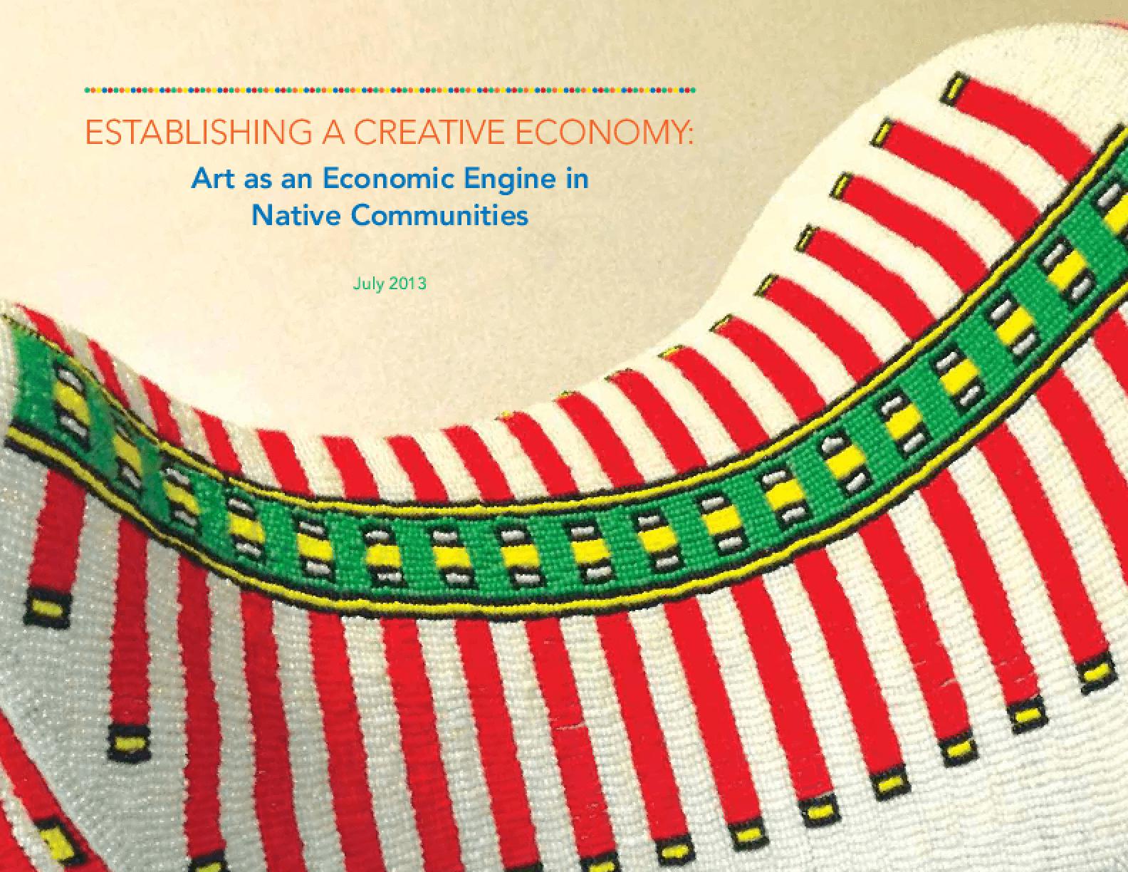 Establishing a Creative Community: Art as an Economic Engine in Native Communities