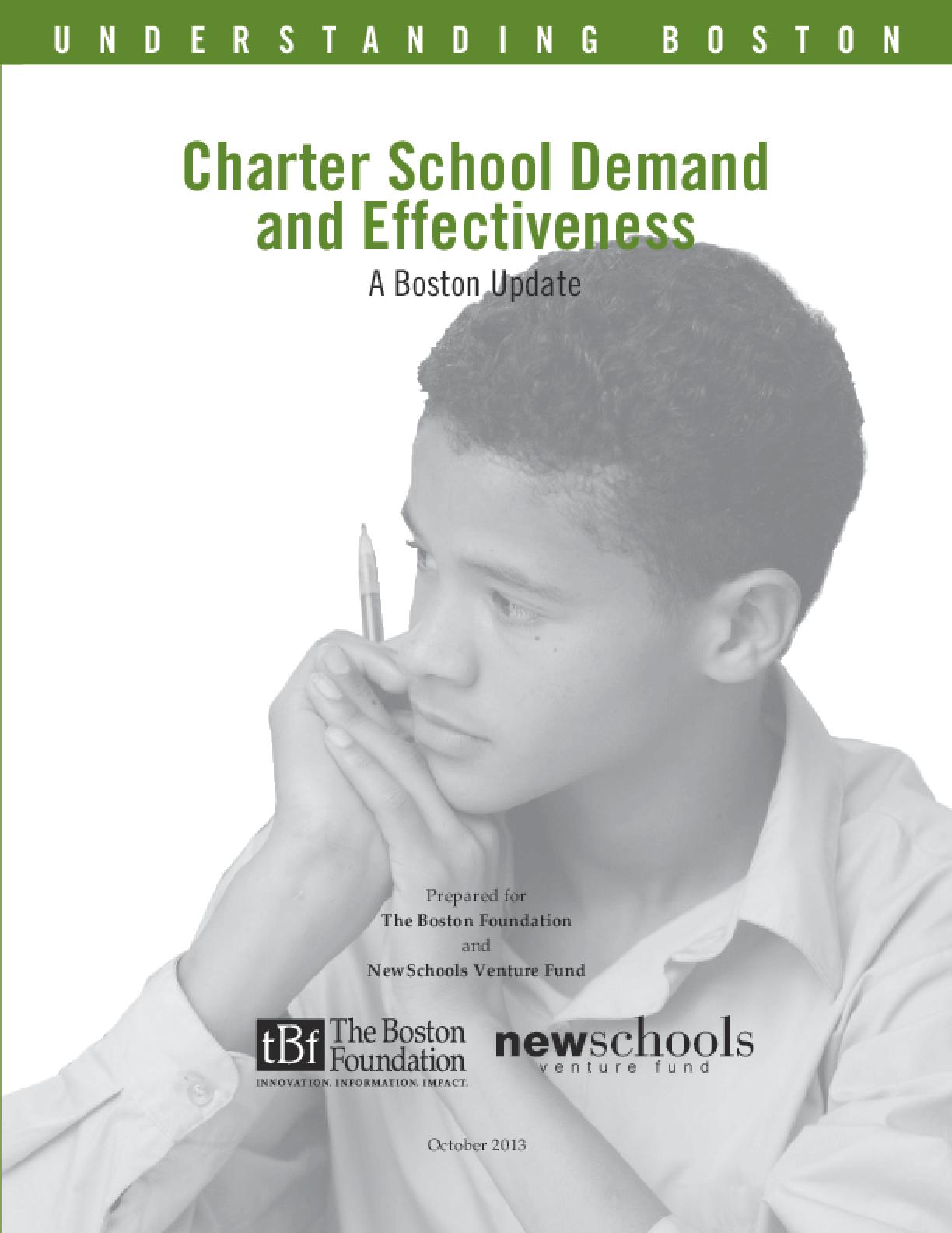 Charter School Demand and Effectiveness: A Boston Update