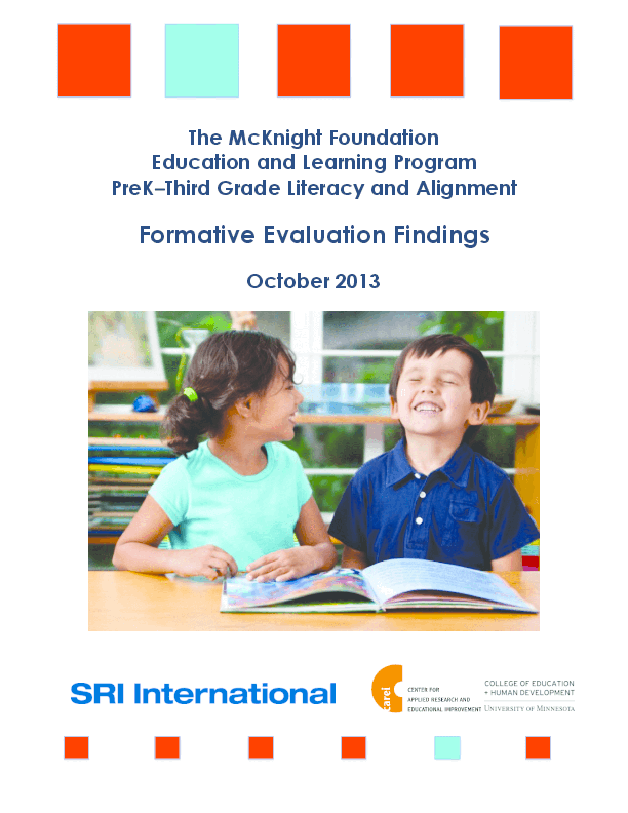 The McKnight Foundation Education and Learning Program PreK-Third Grade Literacy and Alignment: Formative Evaluation Findings