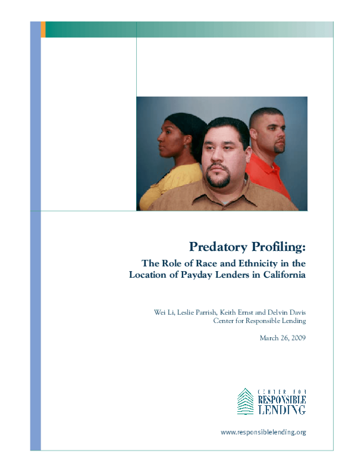 Predatory Profiling: The Role of Race and Ethnicity in the Location of Payday Lenders in California