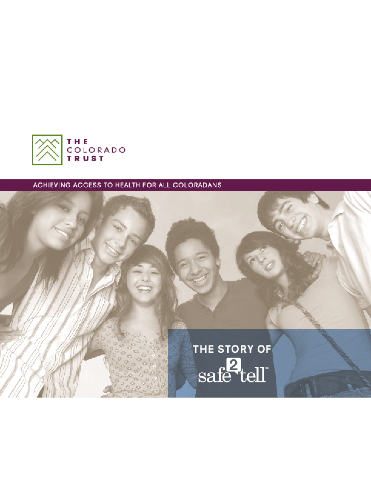 The Story of Safe2Tell