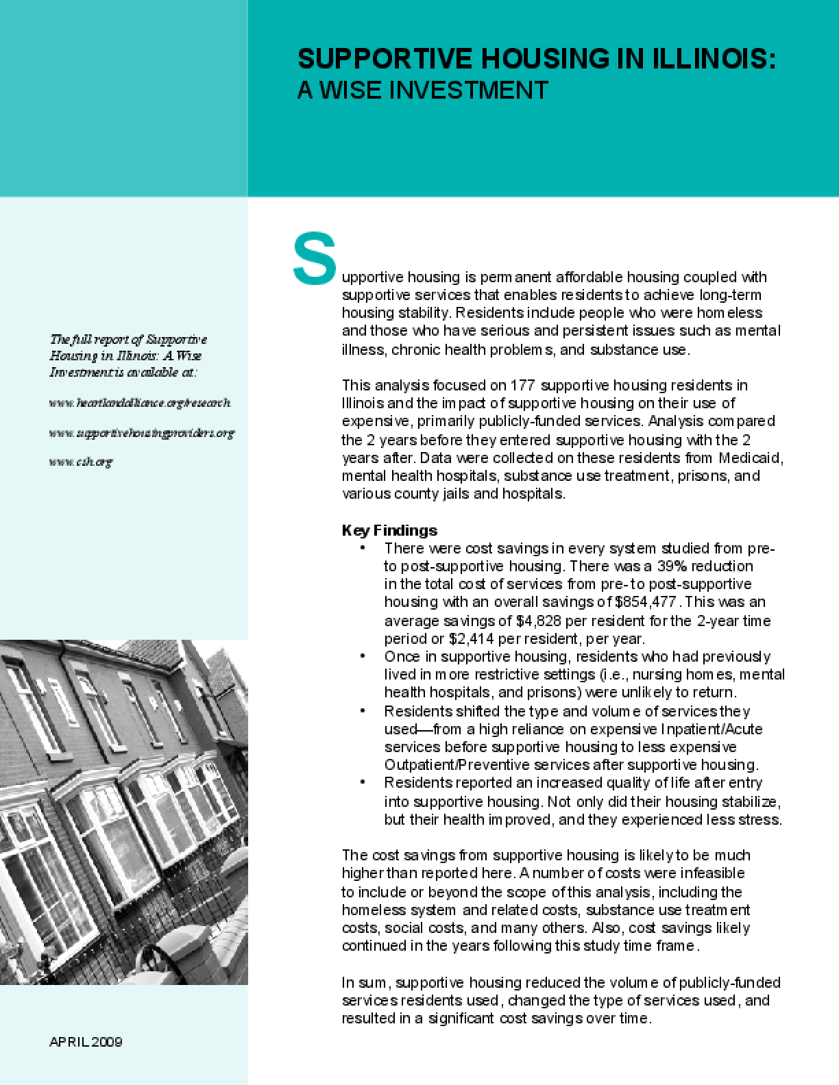 Supportive Housing in Illinois: A Wise Investment, Executive Summary