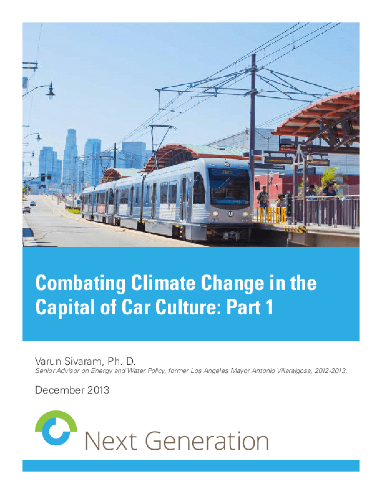 Combating Climate Change in the Capital of Car Culture: Part 1